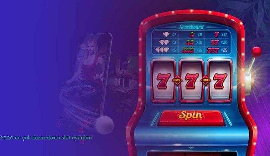 en cok kazandiran slot oyunlari 2020